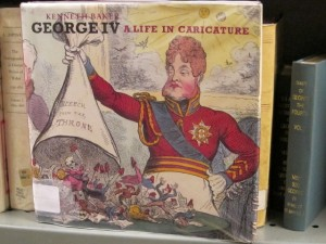 George IV: A Life in Caricature by Kenneth Baker