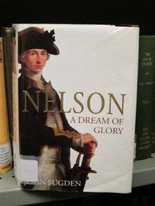 Nelson: a Dream of Glory by John Sugden