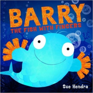 'Barry the Fish with Fingers' by Sue Hendra
