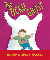 The Tickle Ghost by David and Brett McKee