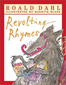 'Revolting rhymes' by Roald Dahl