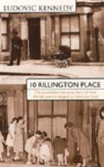 10 Rillington Place, by Ludovic Kennedy