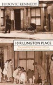 10 Rillington Place, by Ludovic Kennedy